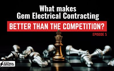 What makes Gem Electrical Contracting better than the competition?