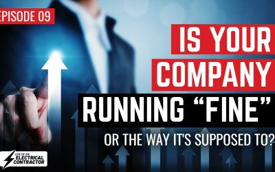 """Is your company running """"Fine"""" or the way it's supposed to?"""