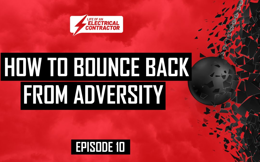 How to Bounce Back From Adversity